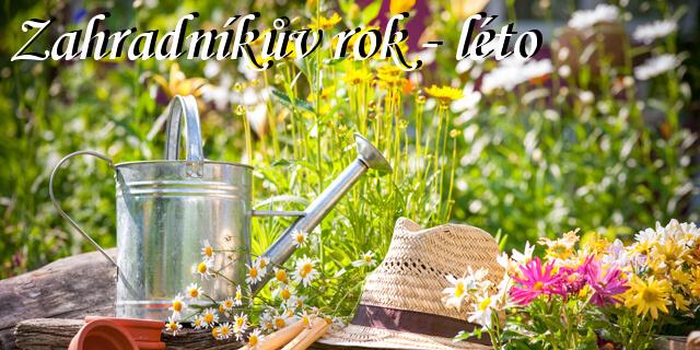 kalendář zahradkáře léto